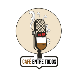 Cafe Entre Todos - Podcast